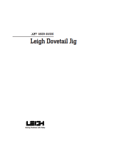 D4 user guide leigh dovetail jigs and mortise tenon jigs.